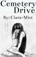Cemetery Drive by Ciara-Mist