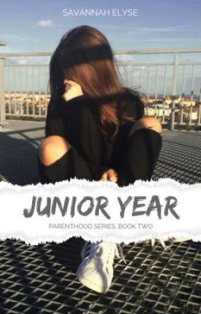 Junior Year ||Parenthood Series BOOK TWO|| A Jared Leto Fanfiction by SavannahElyse