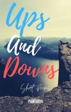 Ups And Downs ; Short Poems by Pawerr14
