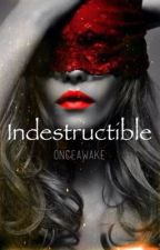 Indestructible by once_awake