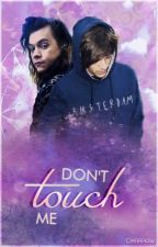 Don't touch me [ tłumaczenie ] by sweetvreature