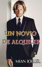 UN NOVIO DE ALQUILER by Mian-Jollel