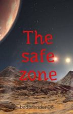 The safe zone by badbrenden06