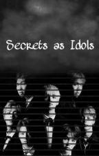 Secrets as Idols by pardonperson