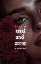 Trial & Error by Wanderer1122