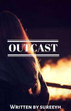 Outcast by sureeyh