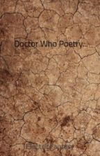 Doctor Who Poetry... by Katetastick