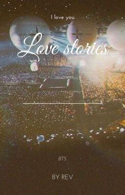 Love Stories ¡|! BTS