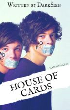 House of Cards ~Larry ✔ by DarkSieg