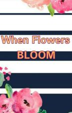 When Flowers Bloom (A DaraGon Short Story) by Kristetay09