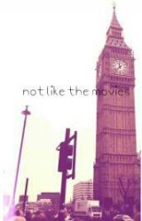 Not Like The Movies (niallhoran) by FluffyPinkNiall