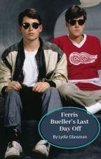 Ferris Bueller's Last Day Off by edenelizabeth11