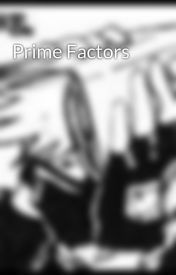 Prime Factors by DirectionOfTime