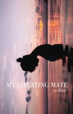 My Cheating Mate by teeBlue