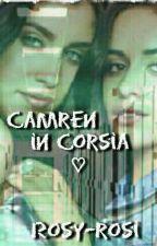 ~Camren in corsia♡~ G!P by Rosy-rosi