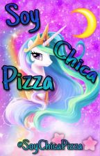 I am Chica Pizza by SoyChicaPizza
