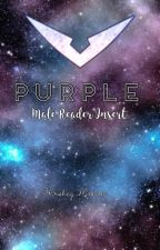 Purple (Male Reader Insert) by Hershey_Maknae