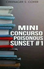 Mini Concurso Poisonous Sunset #1 ~En Evaluación~ by Poisonous_sunset