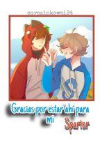 SPARTOR  gracias por estar ahi para mi by corazinkawai34