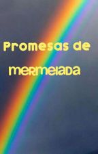 Promesas de Mermelada [StarAnt] by H0T_MILK