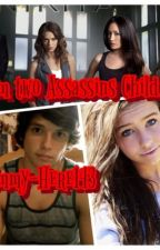 I'm Two Assassin's Child (Nikita Fan-Fiction) by Emmy-Here154