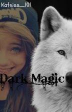 Dark Magic by Katniss_101