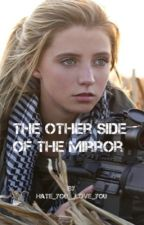 The Other Side of the Mirror by Hate_You__Love_You