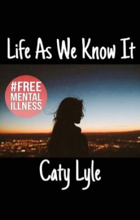 Life As We Know It by catyloveswriting