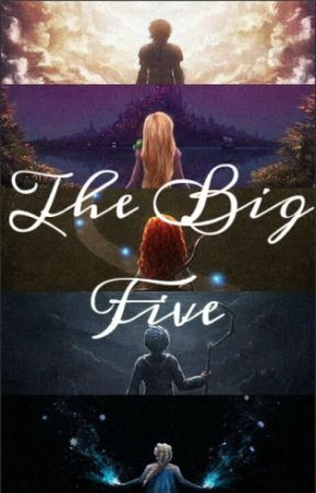 The Big Five by HappilyEverAfter19