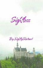 Sightless by NightlyShadowed