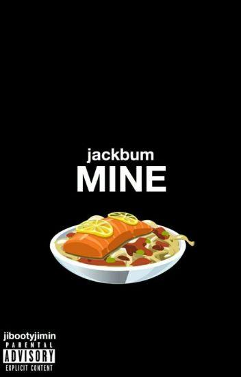 mine // jackbum