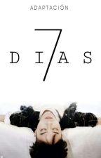 7  D I A S   >>A D A P T A C I Ó N<< by Sharitochoi