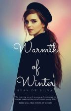 Warmth of Winter ❆ A Novel by LordNixon