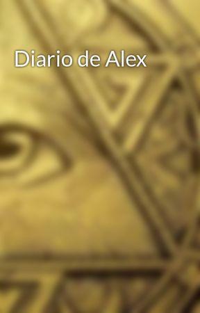 Diario de Alex by Po_El_Iluminati