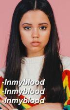 In my blood. /J.S/ by Itsdxnnx