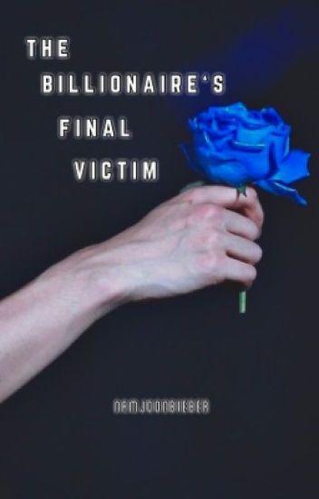 The Billionaire's Final Victim