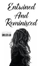 Entwined And Reminisced by smilesbyjin