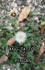 ANG TATTOO NI PINSAN by alex_love30