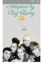 Adopted by Big Bang. 5 Dads? by JE72794