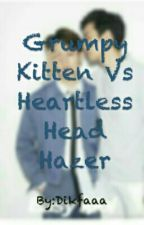 Grumpy Kitten Vs Heartless Head Hazer? by Dikfaaa