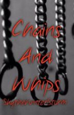 Chains and Whips [a BDSM novel] by Rylie_The_Angel
