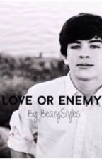 Love or Enemy? (Hayes Grier Fan Fiction) by bearystyles