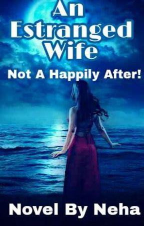 An Estranged Wife by TunesOfHeart