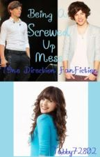 Being A Screwed Up Mess (One Direction Fanfiction) by Tabby72802
