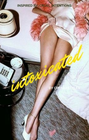 intoxicated - h.s. by cheskastyles