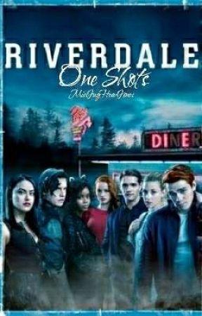 Riverdale One Shots by MissJugHeadJones