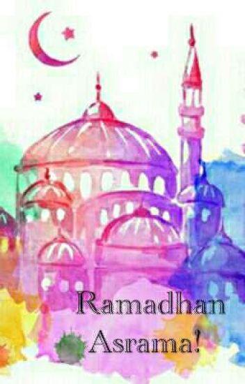 Ramadhan Asrama Story Asrama Wattpad