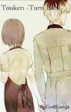 Touken - Turn Back  by GodKakuja