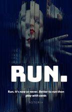 run. by SassyMarvelousGirl