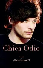 Chica Odio (Louis Tomlinson y tu) by roxy2910